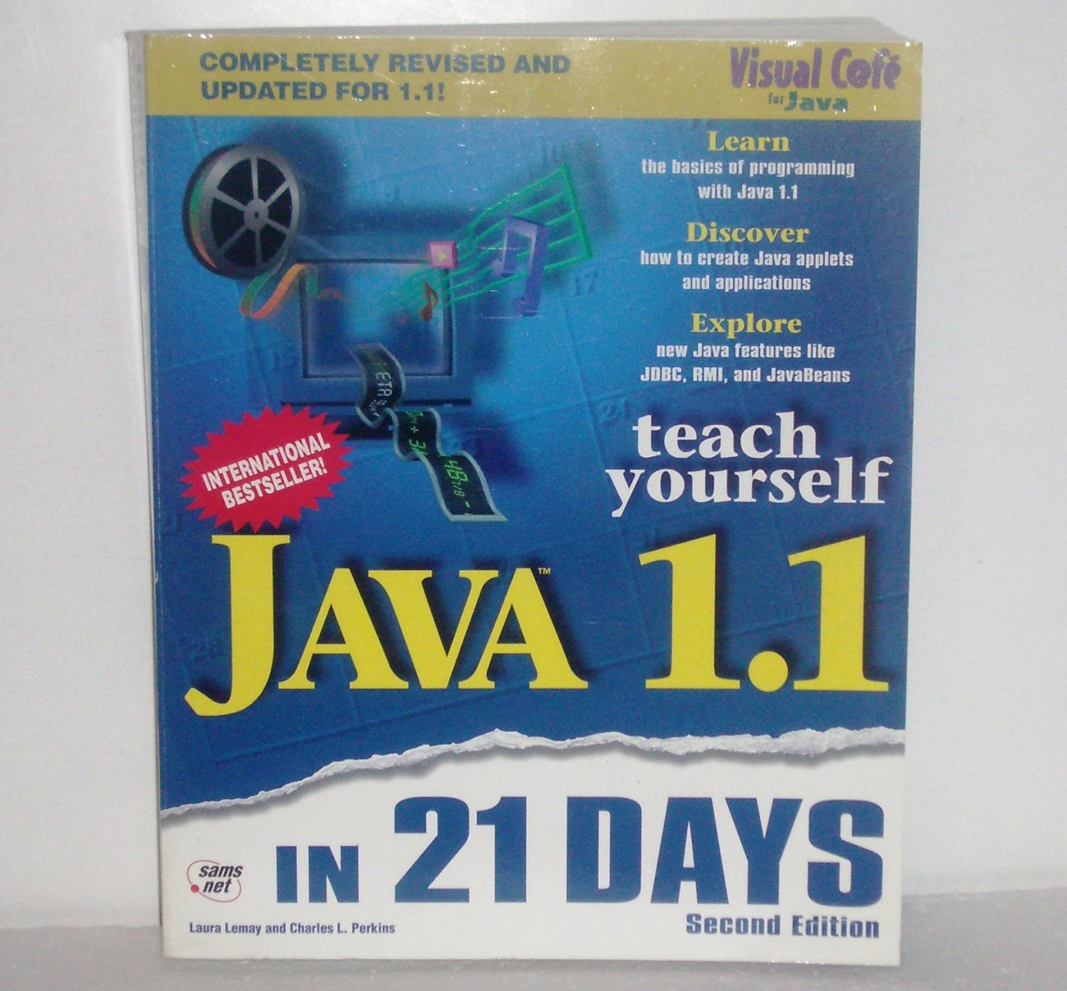 Sams Teach Yourself Java 1.1 in 21 Days by LAURA LEMAY, CHARLES L. PERKINS 1997
