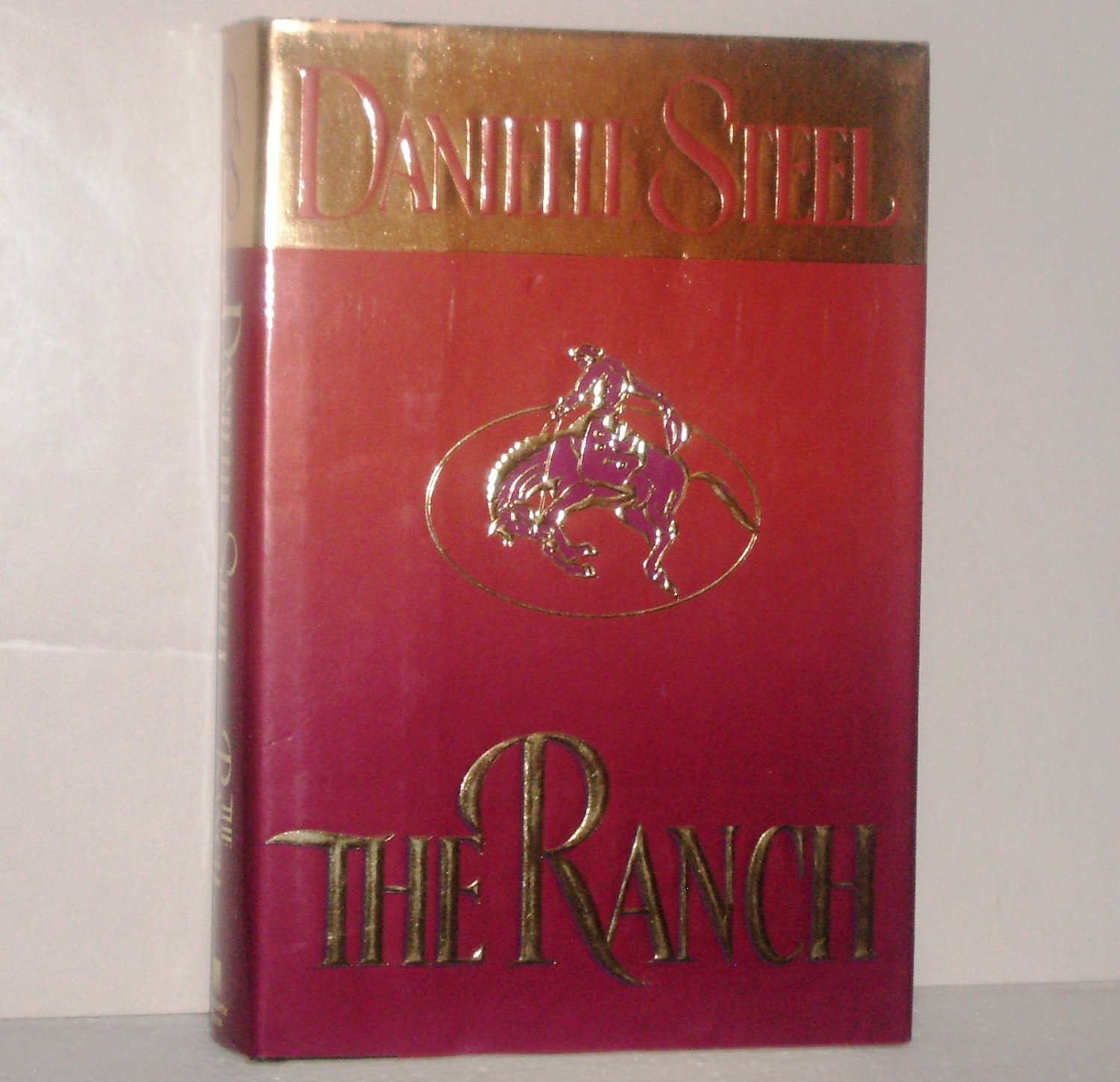 The Ranch by DANIELLE STEEL Contemporary Romance 1997 Hardcover with Dust Jacket