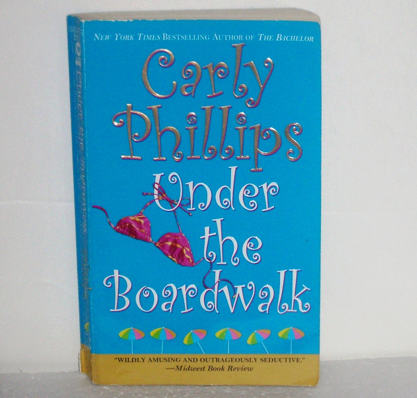 Under the Boardwalk by CARLY PHILLIPS Contemporary Romance 2005 Costas Sisters Series