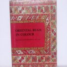 Oriental Rugs in Colour Preben Liebetrau Hardcover with Dust Jacket 1988 Illustrated, Color Plates