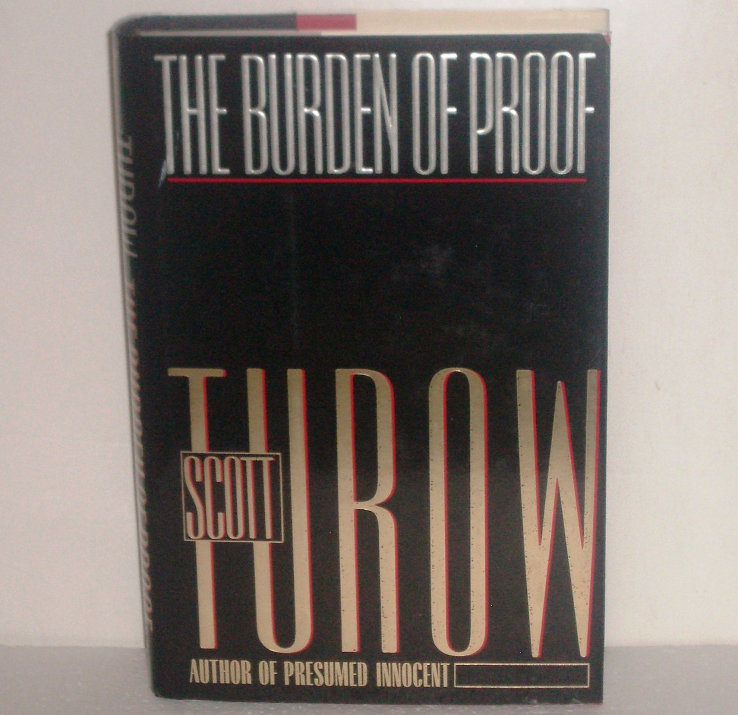 The Burden of Proof by Scott Turow Hardcover with Dust Jacket Legal Thriller 1990