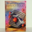 BrainStrains Power Puzzles by Frank Coussement, et al 240 Mind-Blowing Challenges, Trade Size 2002