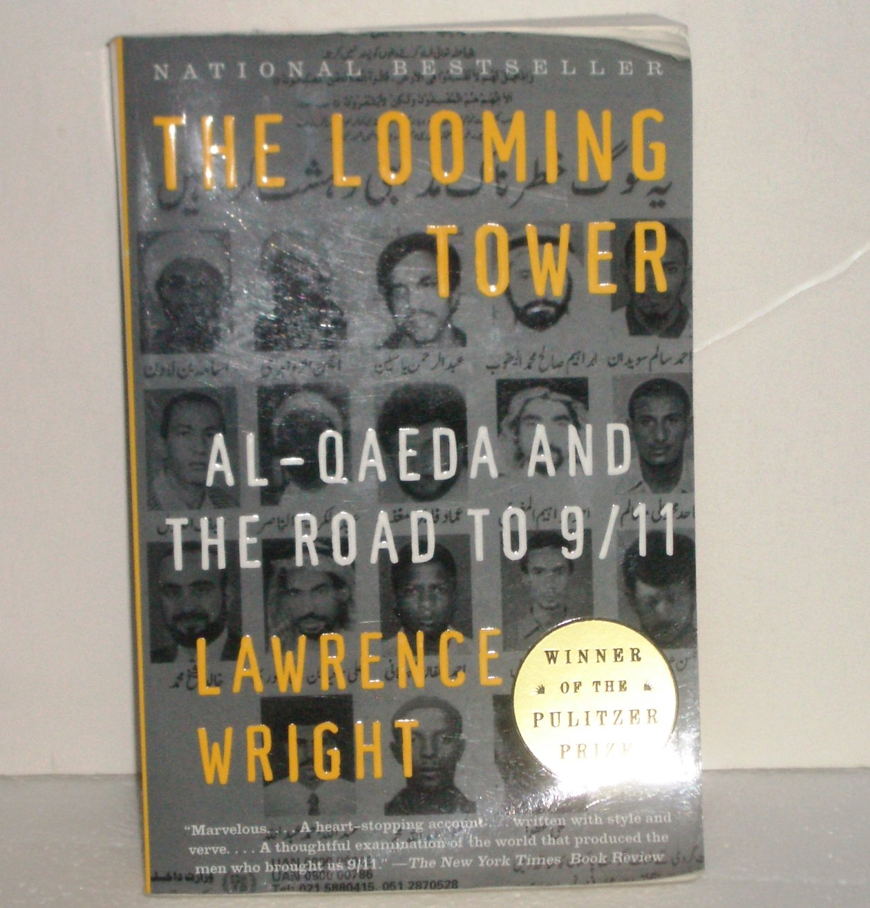 The Looming Tower: Al-Qaeda and the Road to 9/11 by Lawrence Wright Trade Paperback 2007