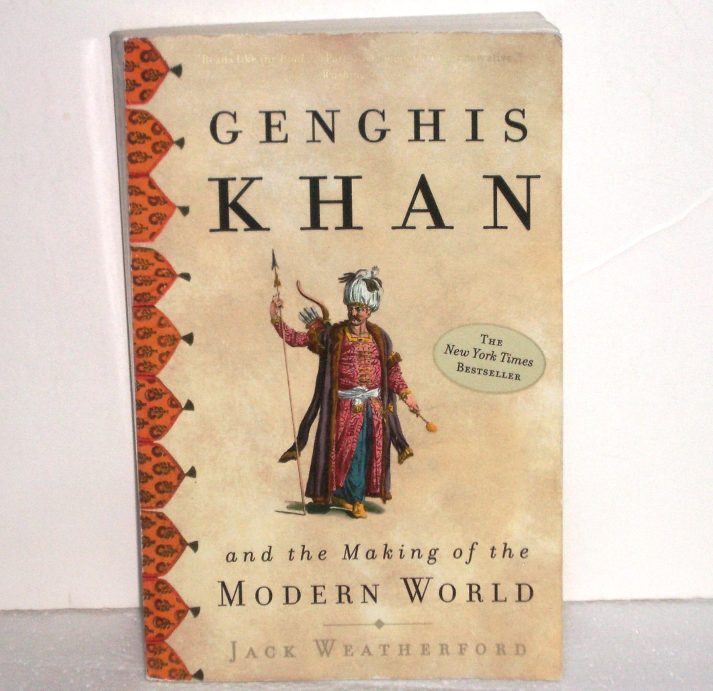 Genghis Khan and the Making of the Modern World by Jack Weatherford Trade Paperback
