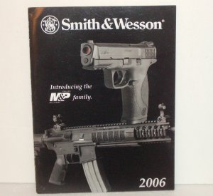 Smith & Wesson Gun Magazine 2006 Military & Police Weapons, Engraving, Handcuffs