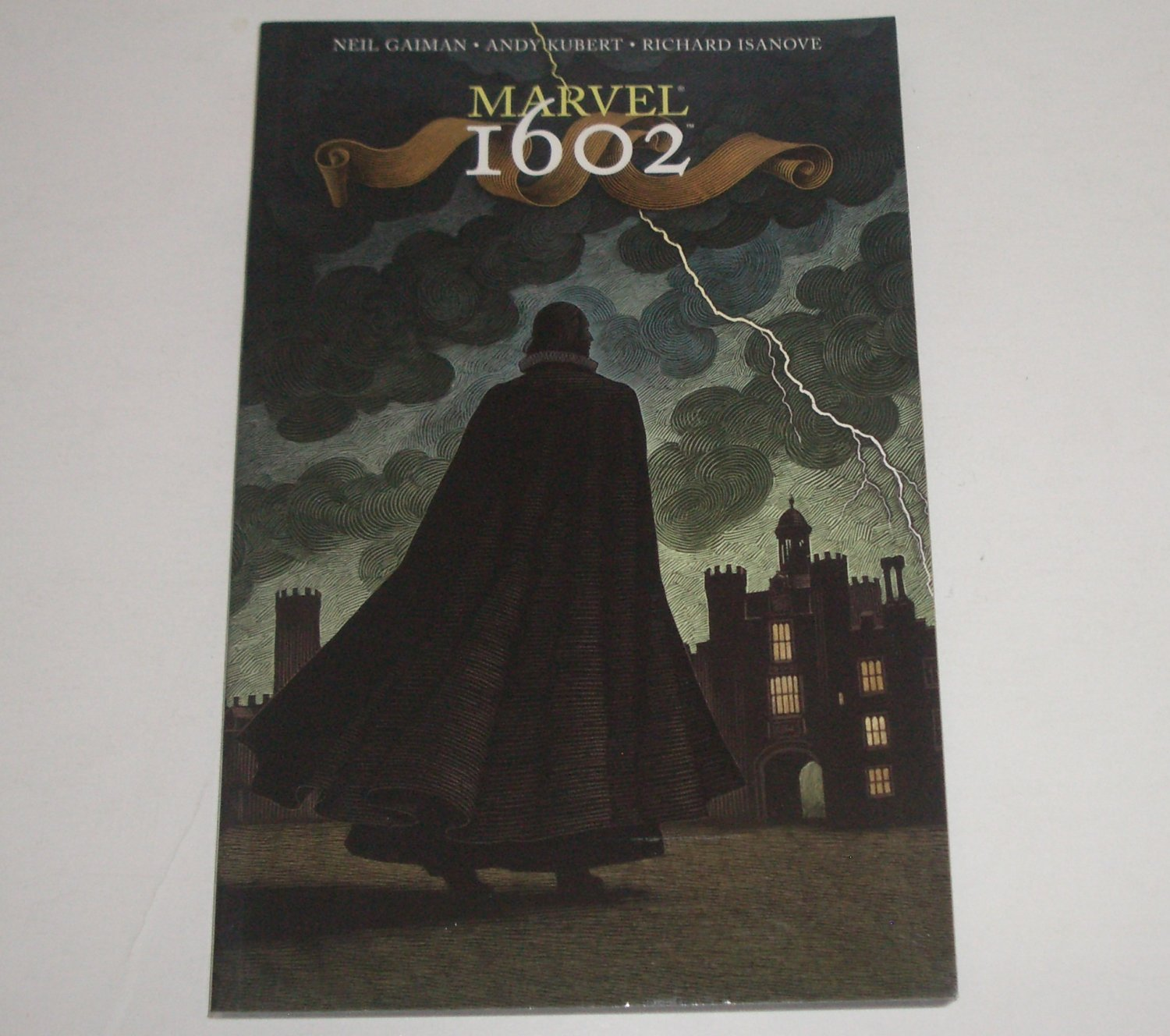 Marvel 1602 by Neil Gaiman, Richard Isanove, Andy Kubert 2005 Graphic Novel