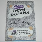 More Letters From a Nut by Ted L. Nancy 1999 Hardcover with Dust Jacket Humor