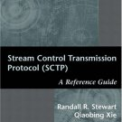Stream Control Transmission Protocol (SCTP): A Reference Guide by Randall R. Stewart Hardcover