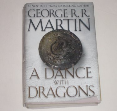 A Dance with Dragons by George R. R. Martin 2011 Hardcover with Dust Jacket A Song of Ice and Fire