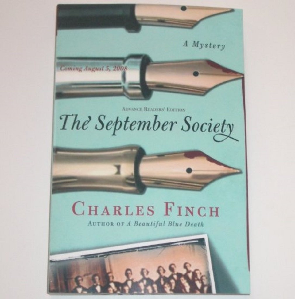 The September Society by CHARLES FINCH Advance Reading Copy 2008 Mystery