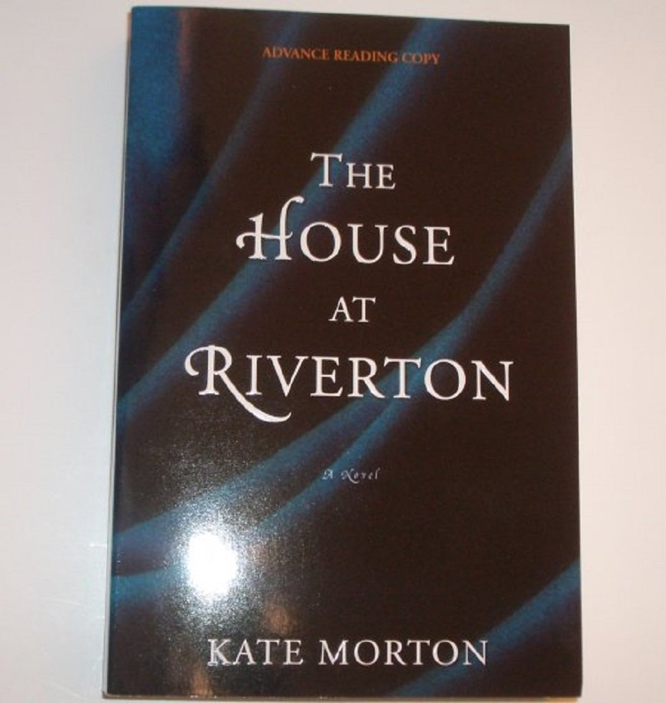 The House at Riverton by KATE MORTON Advance Reading Copy ARC 2008