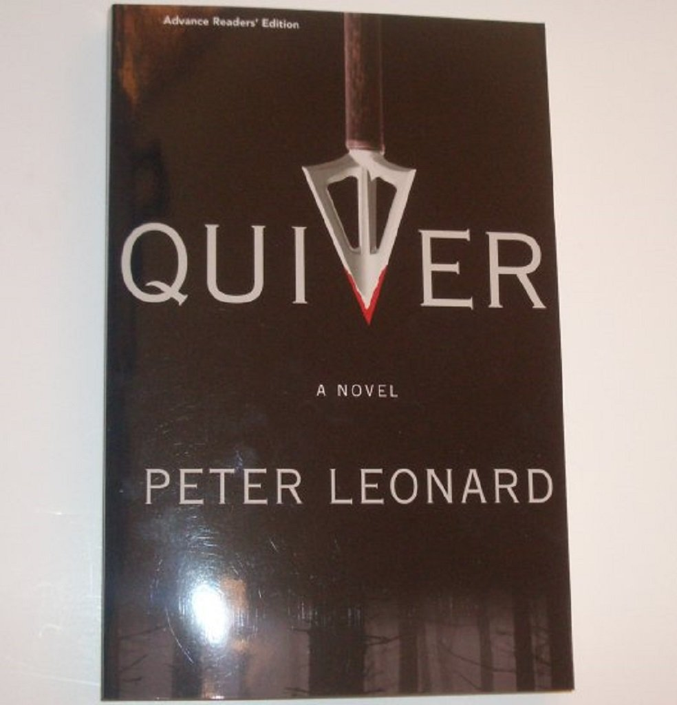 Quiver by PETER LEONARD Advance Reader's Edition ARC 2008 Thriller