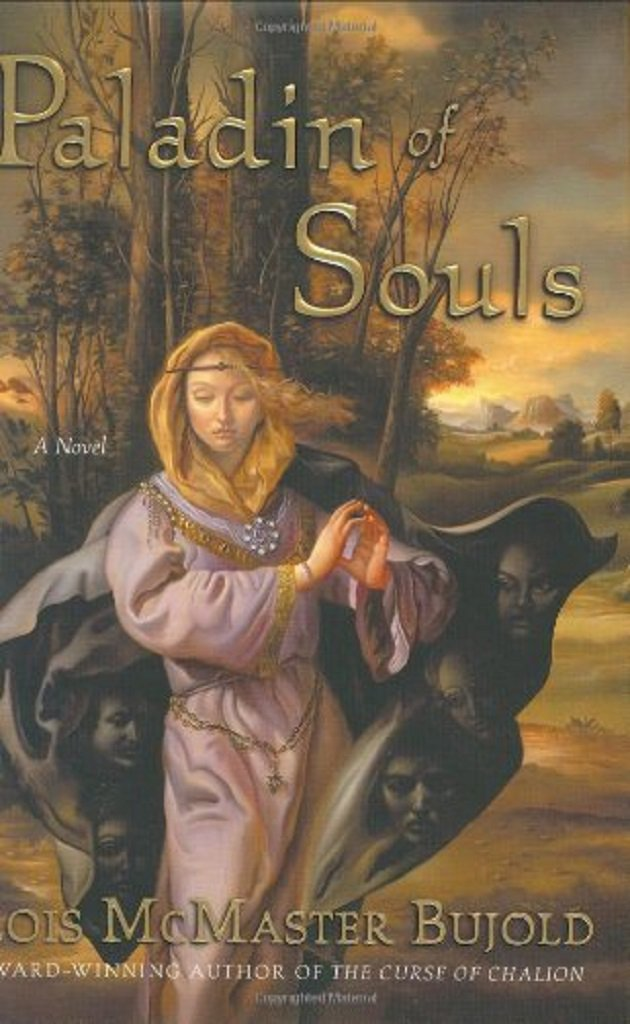 Paladin of Souls by Lois McMaster Bujold 2003 Hardcover with Dust Jacket ~ Stated First Edition