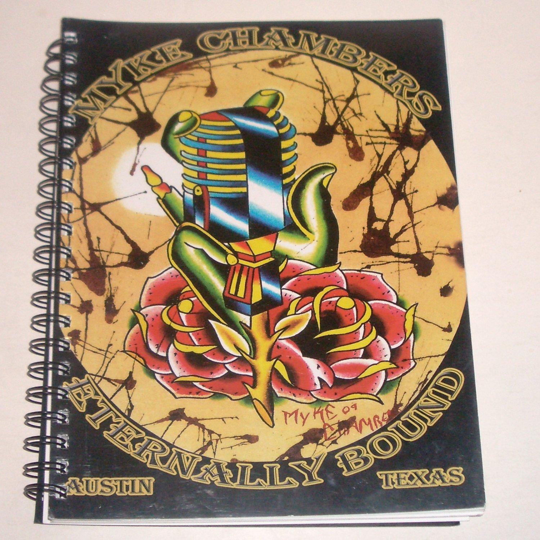 MYKE CHAMBERS Eternally Bound Tattoo Sketchbook SIGNED Austin Texas TX Spiral