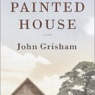 A Painted House by John Grisham (2001, Hardcover) Signed 1st Edition with DJ