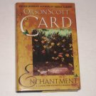Enchantment by Orson Scott Card 1999 Hardcover with Dust Jacket~ First Edition
