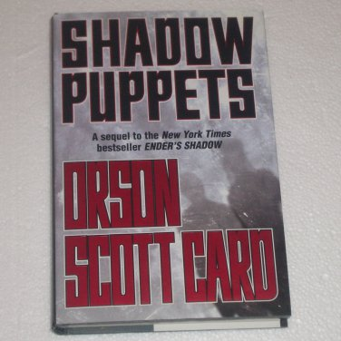 Shadow Puppets by Orson Scott Card Hardcover w Dust Jacket 1st Edition 1st Printing