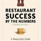 Restaurant Success by the Numbers Opening the Next New Hot Spot by Roger Fields
