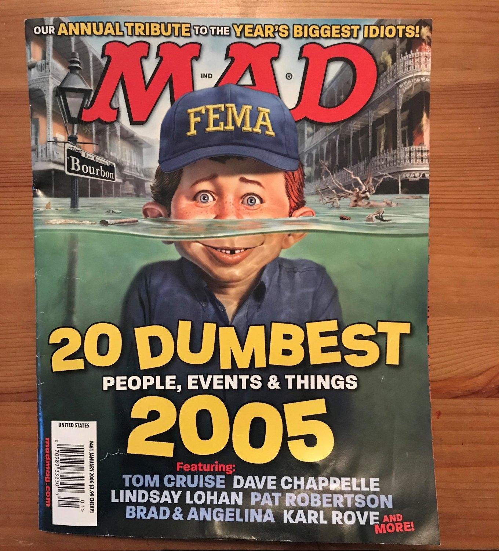 MAD Magazine 461 January 2006 20 Dumbest of 2005 Tom Cruise Lindsay Lohan FEMA