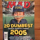 MAD Magazine 461 January 2006 20 Dumbest of 2005 Tom Cruise Lindsay Lohan FEMA
