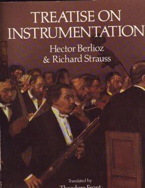 Treatise on Instrumentation Book Berlioz & Strauss