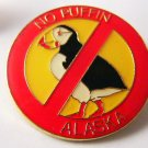 No Puffin Alaska  pin tack  what does that mean