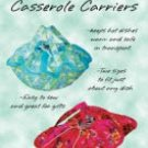 QUILTED CASSEROLE CARRIERS Sew Casual Patterns