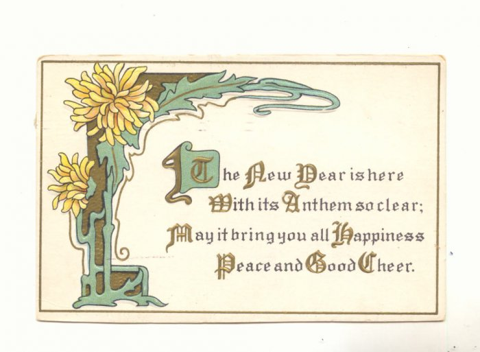 THE NEW YEAR IS HERE, VICTORIAN MOTTO POSTCARD 1915  65
