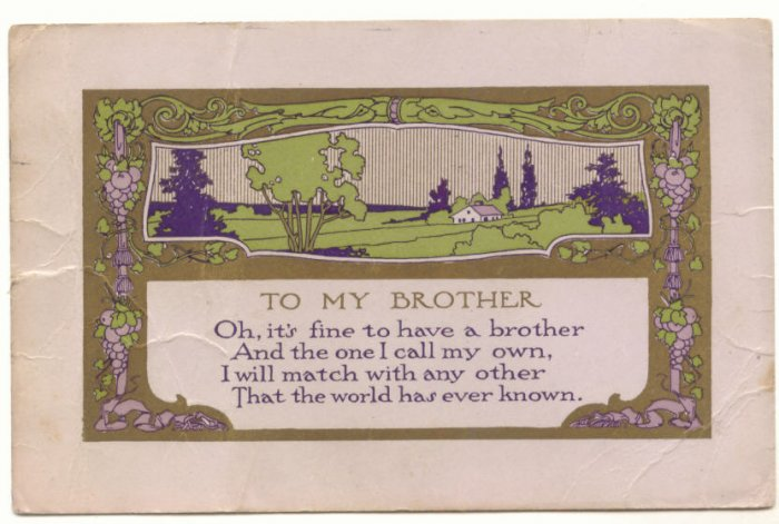 TO MY BROTHER, VINTAGE 1915 POSTCARD, COUNTRY SCENE  73