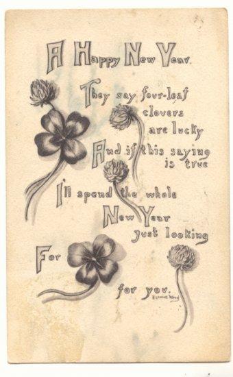 HAPPY NEW YEAR CLOVERS VERSE, VINTAGE 1911 POSTCARD   90