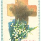 JOYFUL EASTER LILY OF THE VALLEY CROSS VINTAGE POSTCARD   104
