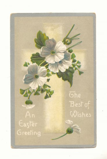 EASTER GREETINGS, CROSS, FLOWERS VINTAGE POSTCARD  117