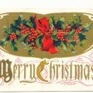 1915 MERRY CHRISTMAS, HOLLY, VINTAGE POSTCARD   118