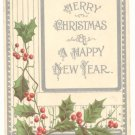 MERRY CHRISTMAS HAPPY NEW YEAR, HOLLY VINTAGE POSTCARD   129