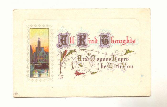 ALL KIND THOUGHTS, VINTAGE 1912 POSTCARD , VERSE    136