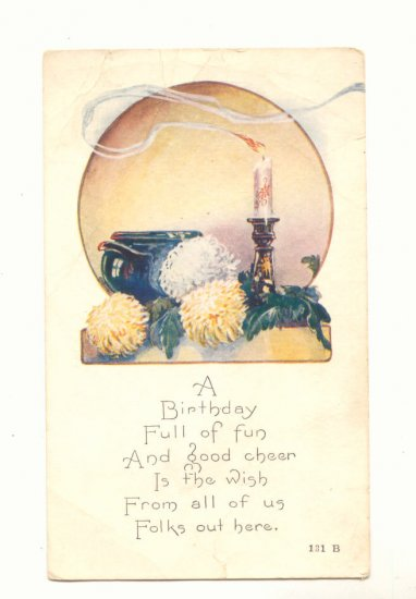 BIRTHDAY FULL OF FUN, CANDLE, MUMS, VINTAGE POSTCARD   148