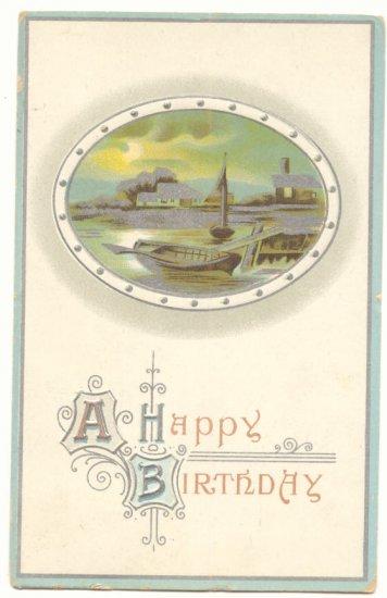 HAPPY BIRTHDAY, 1912 VINTAGE POSTCARD ROWBOAT SCENE     #152