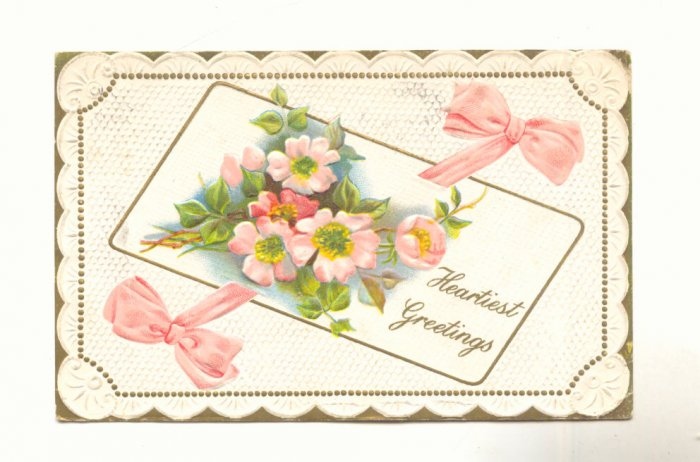 HEARTIEST GREETING, WILD ROSES, RIBBON VINTAGE POSTCARD  #216