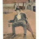 OH, GEE, THE EARTH BELONGS TO ME, DRUNK MAN, 1913 POSTCARD #227