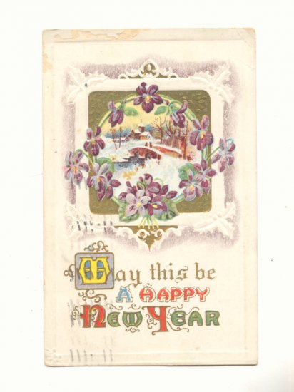 HAPPY NEW YEAR VIOLETS FRAME WINTER SCENE, 1914  POSTCARD #267