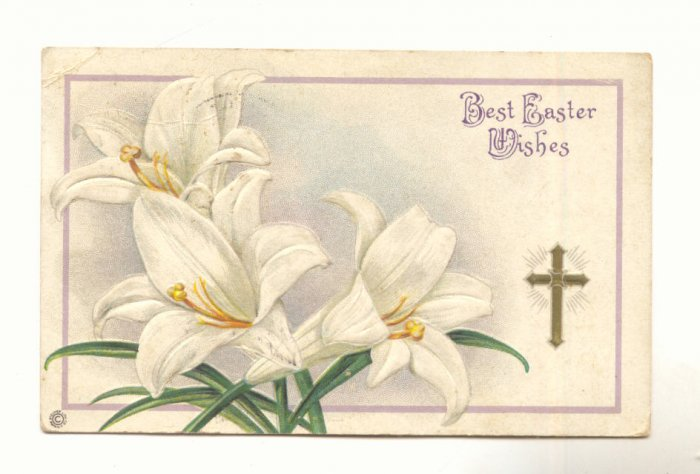 BEST EASTER WISHES, LARGE LILIES, CROSS 1916 POSTCARD   #297