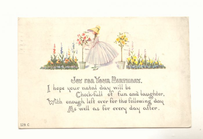 JOY FOR YOUR BIRTHDAY, PRETTY GIRL FLOWERS VERSE 1918   POSTCARD #302