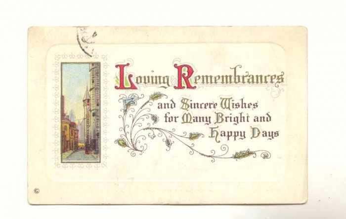 LOVING REMEMBRANCES, SINCERE WISHES VINTAGE POSTCARD   #303
