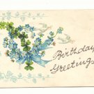 BIRTHDAY GREETINGS, DOVES, CLOVERS FORGET ME NOTS   POSTCARD #309