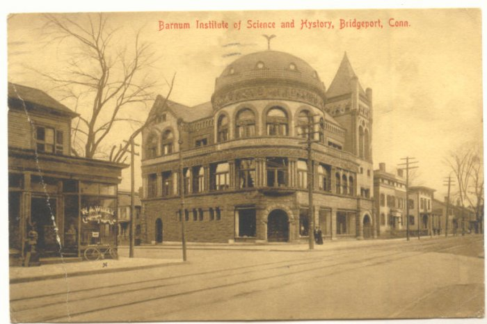 BARNUM INSTITUTE OF SCIENCE AND HYSTORY, CONN. 1908   POSTCARD #329