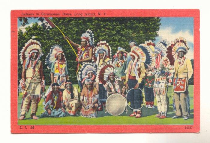LONG ISLAND NEW YORK AMERICAN INDIANS CEROMONIAL DRESS    POSTCARD #331