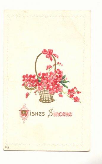 WISHES SINCERE, BASKET OF PINK FLOWERS 1913 VINTAGE POSTCARD #332