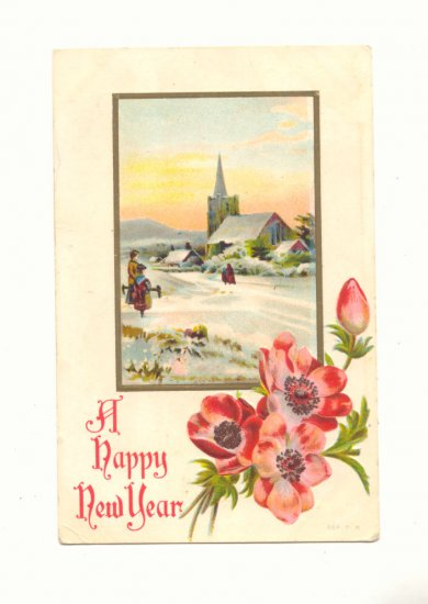 HAPPY NEW YEAR WINTER CHURCH SCENE PINK POPPIES 1909   VINTAGE POSTCARD #342