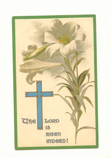 THE LORD IS RISEN INDEED,  ERNEST NISTER VINTAGE POSTCARDS  #365