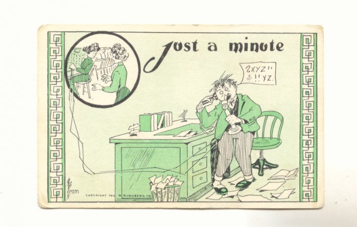 JUST A MINUTE, HARRIED MAN TELEPHONE OPERATORS POSTCARD   #394